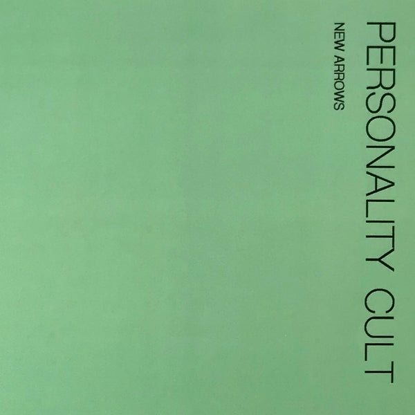 Personality Cult – New Arrows [BLACK VINYL] – New LP