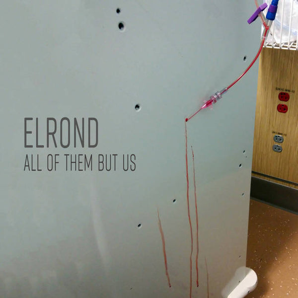 Elrond - All Of Them But Us - Cassette