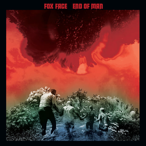 Fox Face - End of Man [GREEN NOISE EXCLUSIVE RED/BLACK SWIRLED VINYL] PREORDER – New Vinyl