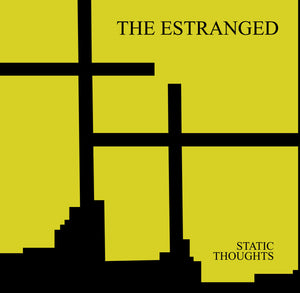 Estranged, The - Static Thoughts - New LP