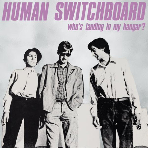 Human Switchboard - Who's Landing in my Hangar? [Marbled purple vinyl] - New LP