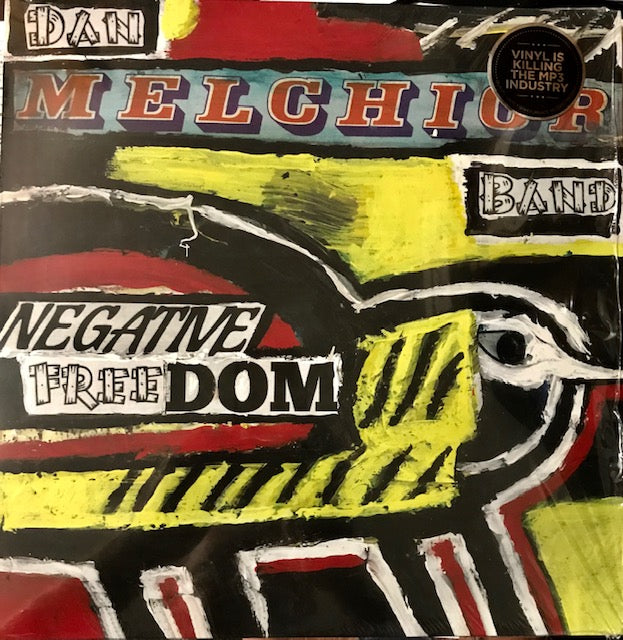 Dan Melchior Band - Negative Freedom - New LP