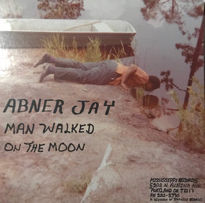 Jay, Abner - Man Walked on the Moon - New LP