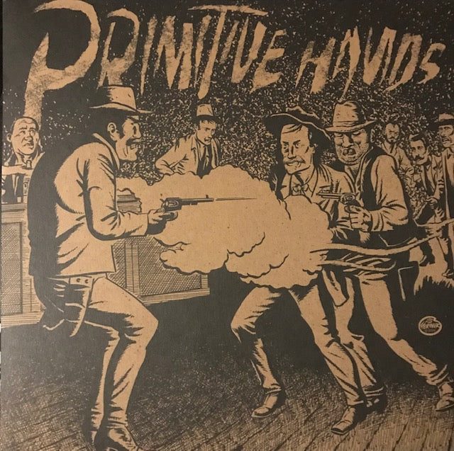 Primitive Hands – Bad Men in the Grave – New LP