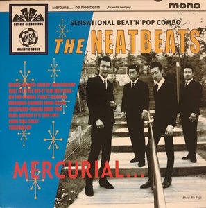 Neatbeats – Mercurial – New LP
