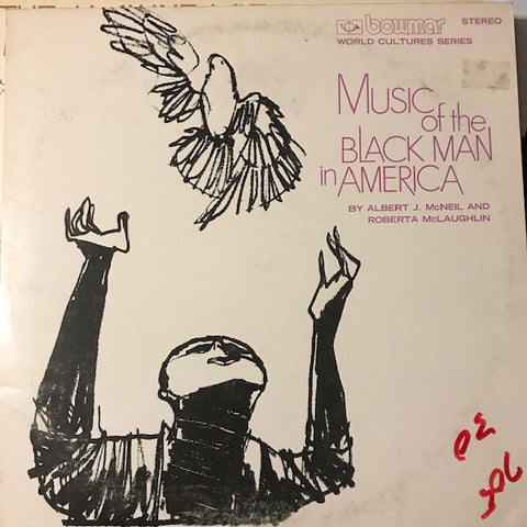 McNeil, Dr. Albert J. - Music of the Black Man in America - Used LP