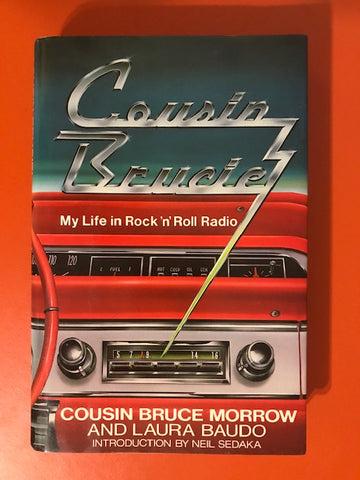 Cousin Bruce Morrow & Laura Baudo – Cousin Brucie: My Life in Rock 'n' Roll Radio – Used Book