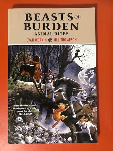Evan Dorkin & Jill Thompson – Beasts of Burden – Used Book