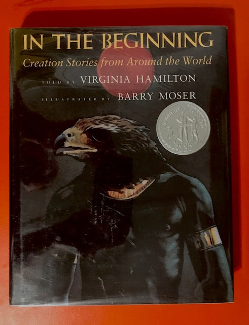 Virginia Hamilton & Barry Moser – In the Beginning: Creation Stories From Around the World – Used Book