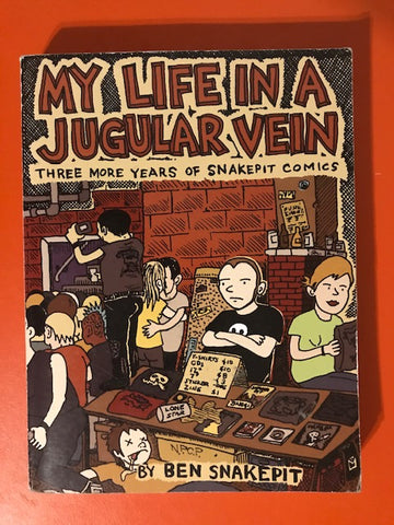 Snakepit, Ben – My Life In a Jugular Vein: Three More Years of Snakepit Comics – Used Book