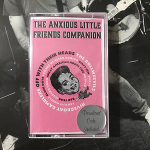 Various Artists – The Anxious Little Friends Companion  – New Cassette