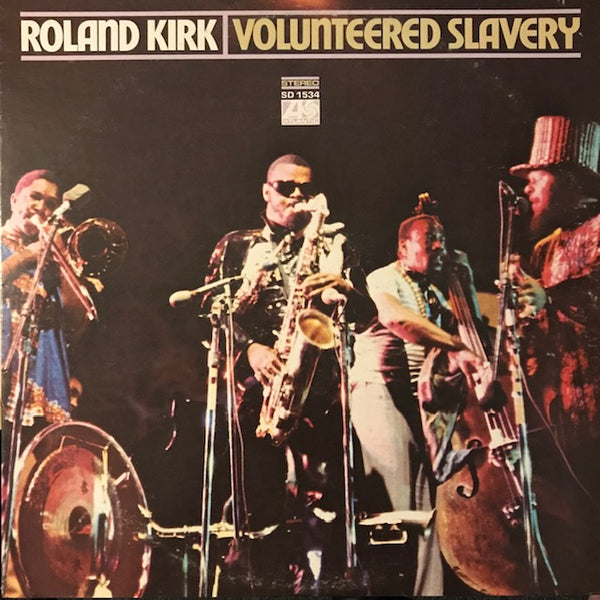 Kirk, Roland – Volunteered Slavery – Used LP