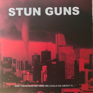 Stun Guns ‎– And There Was Nothing We Could Do About It... – Used LP