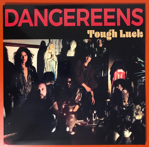 Dangereens – Tough Luck [IMPORT] – New LP