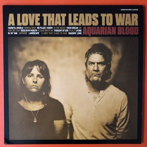 Aquarian Blood - A Love That Leads to War - New LP