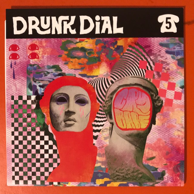 Drunk Dial #5 - Cry Babe (black vinyl) - New 7""