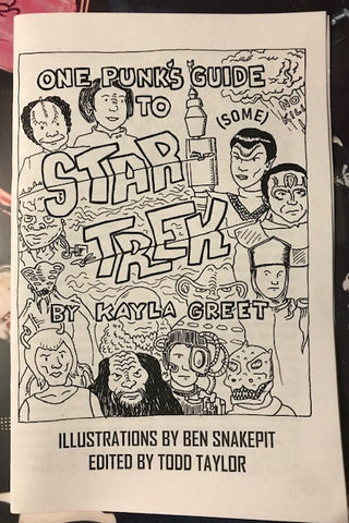 Greet, Kayla – One Punk's Guide to Star Trek – New Zine