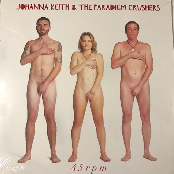 "Johanna Keith & the Paradigm Shifters - 45 RPM – New 12"" EP"