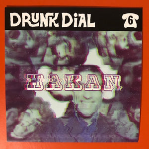 Drunk Dial #6 - Hakan (seafoam-green vinyl: Green Noise exclusive!) PREORDER- New 7""
