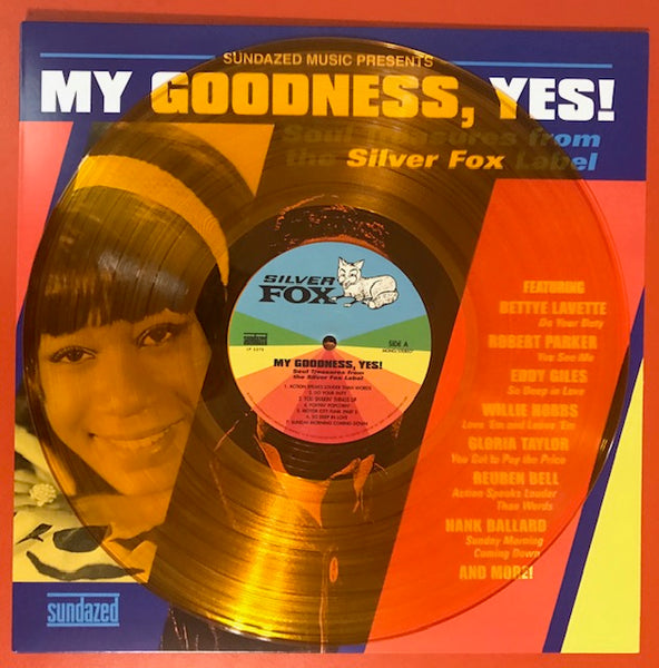 Various Artists – My Goodness, Yes!  Soul Treasures from the Silver Fox Label – New LP