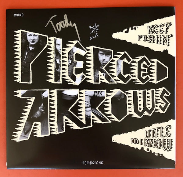 Pierced Arrows - Keep Pushin' / Little Did I Know (Autographed by Toody!) - New 7""