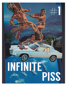 Infinite Piss #1 - Zine