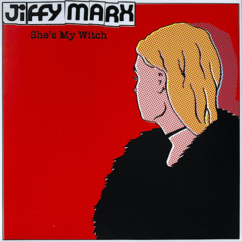 Jiffy Marx – She's My Witch b/w Warning Sign [GREEN NOISE EXCLUSIVE EDITION] – New 7""
