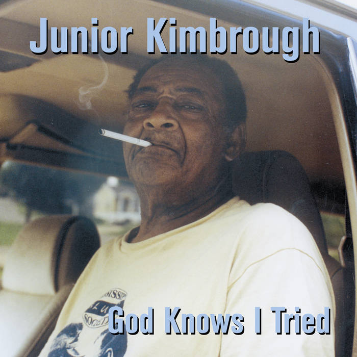 Kimbrough, Junior - God Knows I Tried - New LP