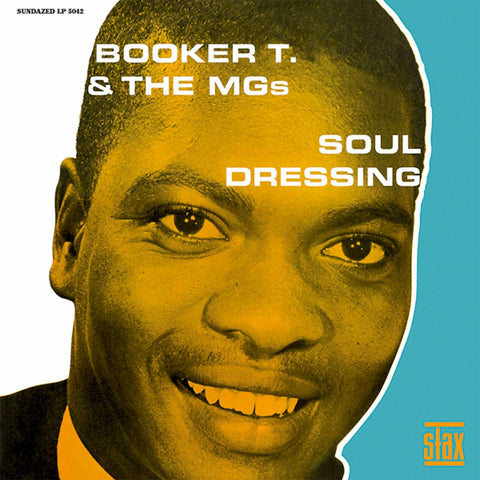 Booker T. & the M.G.s – Soul Dressing – New LP