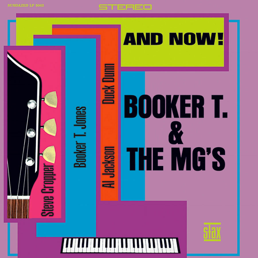 Booker T. & the M.G.s – And Now! – New LP