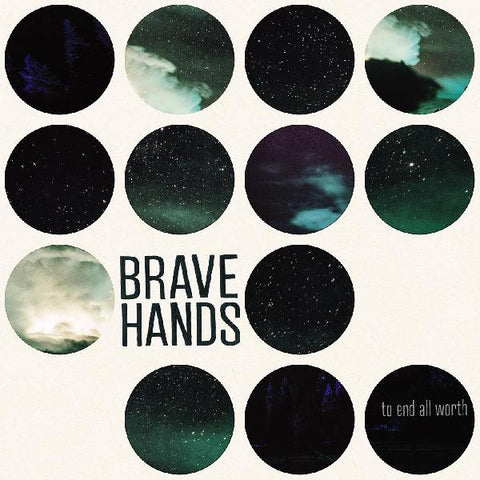 Brave Hands - To End All Worth - LP