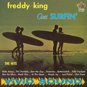 King, Freddy - Goes Surfin' - New LP
