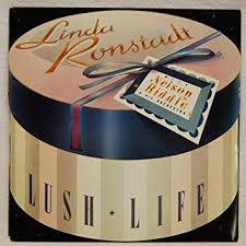 Ronstadt, Linda - Lush Life - Used