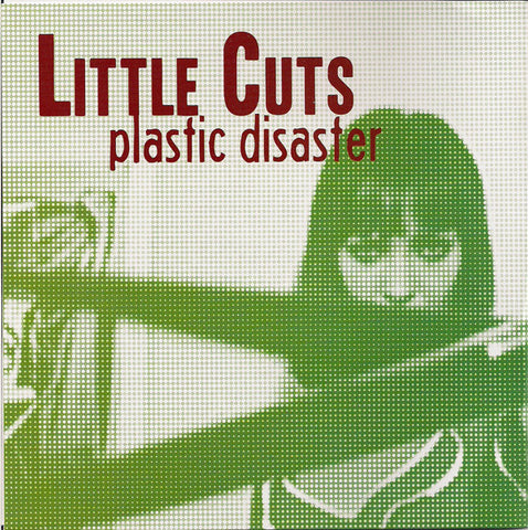 Little Cuts - Plastic Disaster - New 7""