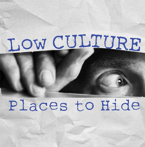 Low Culture - Places To Hide BLACK VINYL LP