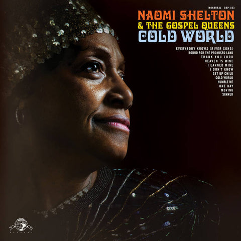 Shelton, Naomi & the Gospel Queens - Cold World - New LP