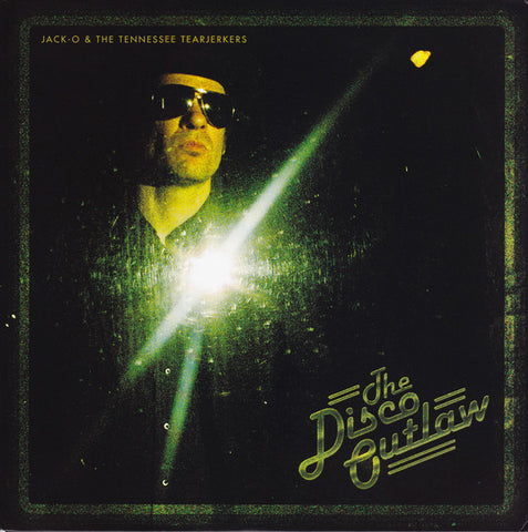 Oblivian, Jack & the Tennessee Tearjerkers - the Disco Outlaw - New LP