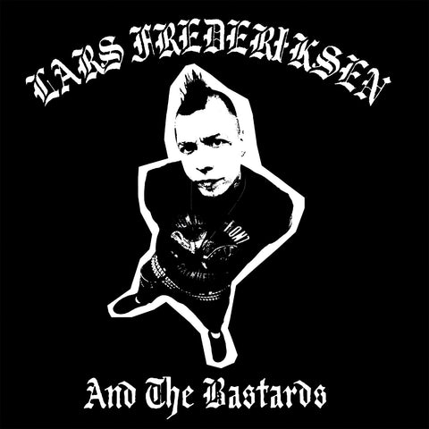 Lars Frederiksen and the Bastards – S/T – New LP