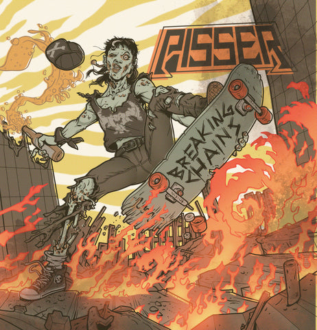 Pisser - Breaking Chains - New LP