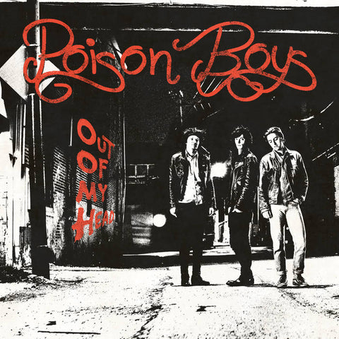 Poison Boys – Out of My Head – New LP
