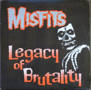 Misfits - Legacy Of Brutality - Used LP