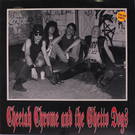 "Cheetah Chrome and the Ghetto Dogs – S/T 10"" EP – 10"" New LP"