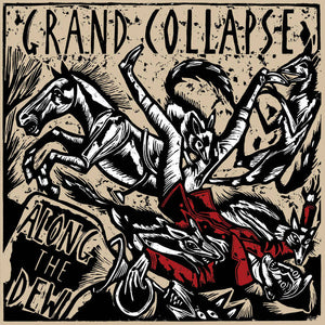 Grand Collapse ‎– Along The Dew - Used LP