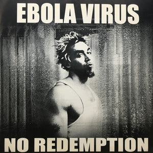 Ebola Virus ‎– No Redemption – Used 7""