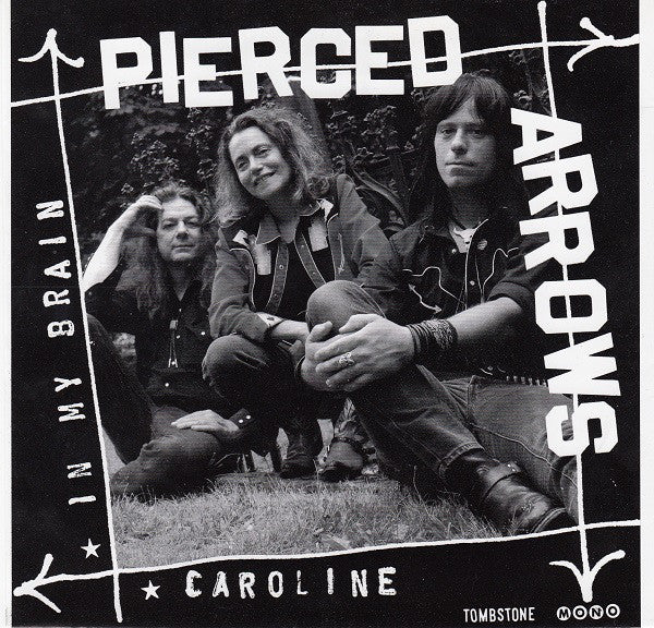 Pierced Arrows - In My Brain / Caroline (w/ Toody Autograph!) - New 7""