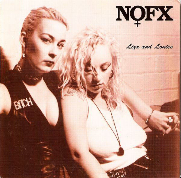 "NOFX ‎– Liza And Louise - 7"" - Used"