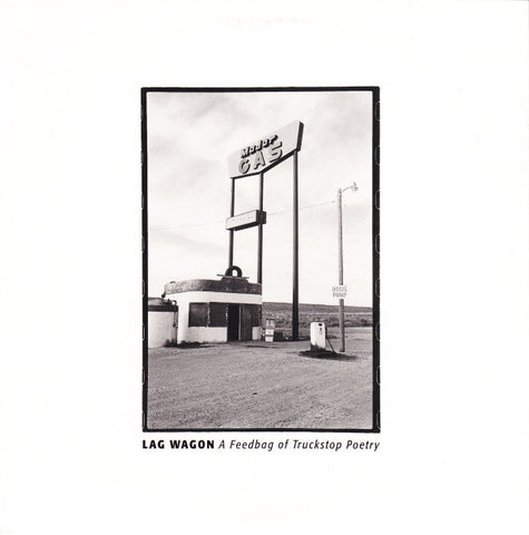 "Lag Wagon* ‎– A Feedbag Of Truckstop Poetry - 7"" - Used"