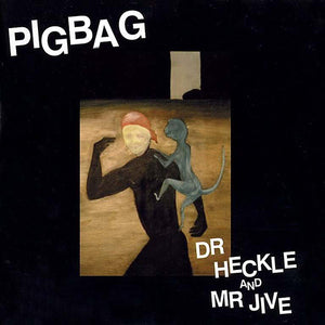 Pigbag - Dr. Heckle and Mr. Jive [RSD] - New LP