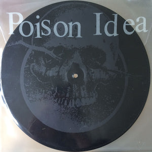 Poison Idea - Calling All Ghosts - New LP