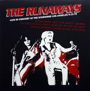 Runaways, The – Live in Concert at the Starwood Los Angeles 9–13–76 – Used LP